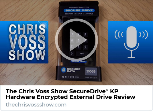 The Chris Voss Show SecureDrive KP Review