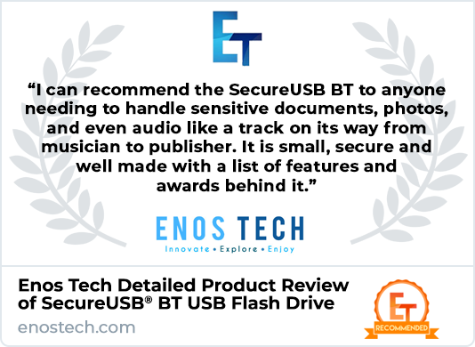 Enos Tech Product Review of SecureUSB BT Encrypted Flash Drive