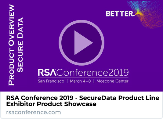 RSA Conference 2019 SecureData Product Showcase