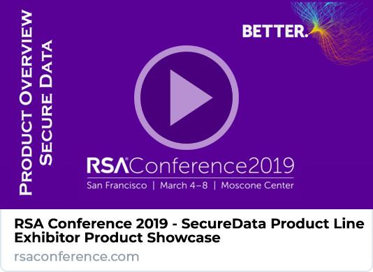 RSA Conference 2019 SecureData Product Showcase