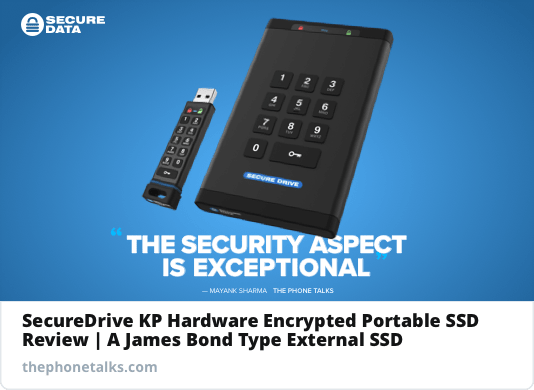 Thephonetalks SecureDrive KP SSD review