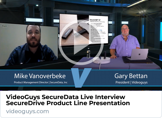VideoGuys SecureData Interview