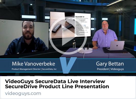 VideoGuys SecureData Interview