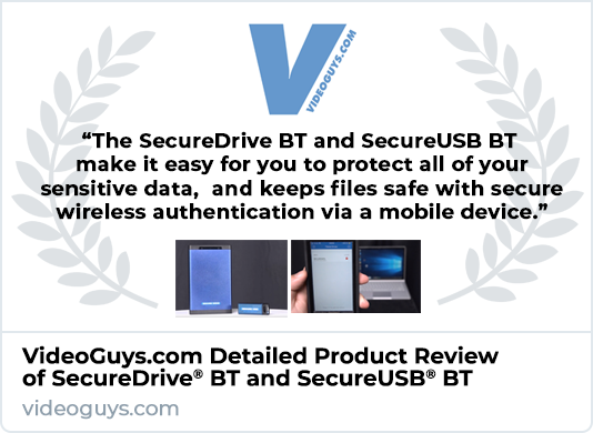 VideoGuys.com Product Review of SecureDrive BT and SecureUSB BT
