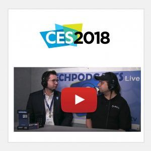 CES 2018 TechPodcasts Live Interview