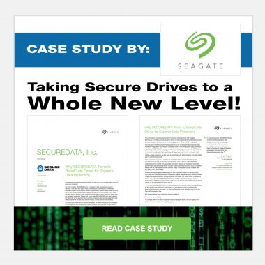 Seagate Case Study: Taking Secure Drives to a Whole New Level
