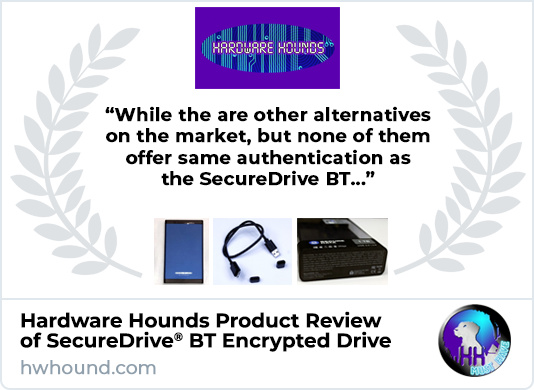 Hardware Hounds Reviews SecureDrive BT Encrypted External Drive