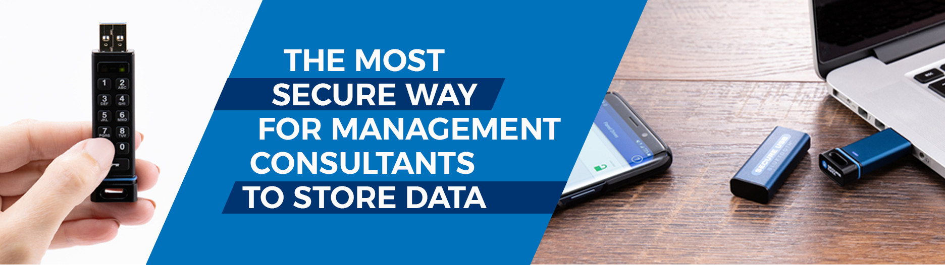 Management Consultants Use Case - The most secure way to store data for management and risk consultants